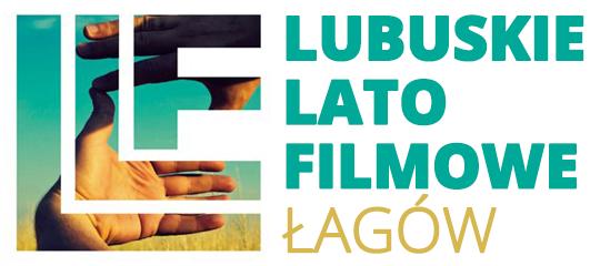 45. Lubuskie Lato Filmowe - Łagów: 26.06 - 3.07.2016